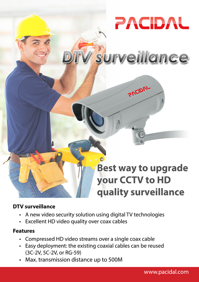 DTV surveillance is the best way to upgrade analog CCTV cameras to HD quality videos.